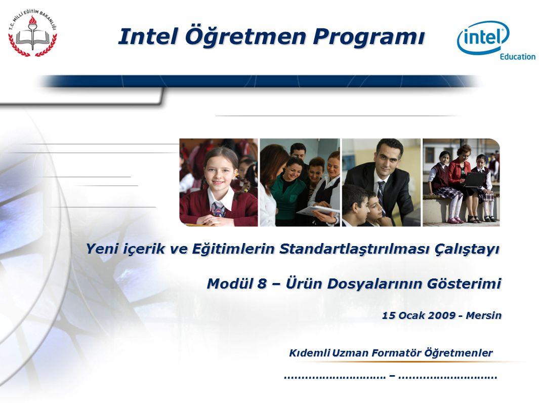 Presented By Harry Mills / PRESENTATIONPRO Intel Öğretmen Programı Yeni içerik ve Eğitimlerin Standartlaştırılması Çalıştayı 15 Ocak 2009 - Mersin Kıdemli Uzman Formatör Öğretmenler..............................