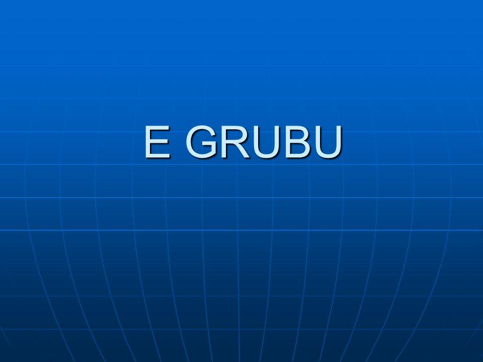E GRUBU