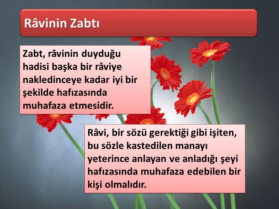 Cehaletu'r- Râvi Râvinin özelliklerinin bilinmemesi Cehaletu'r- Râvi Râvinin özelliklerinin bilinmemesi Geri Râvinin cerh ve ta'dil yönünden durumunun bilinmemesi halidir.