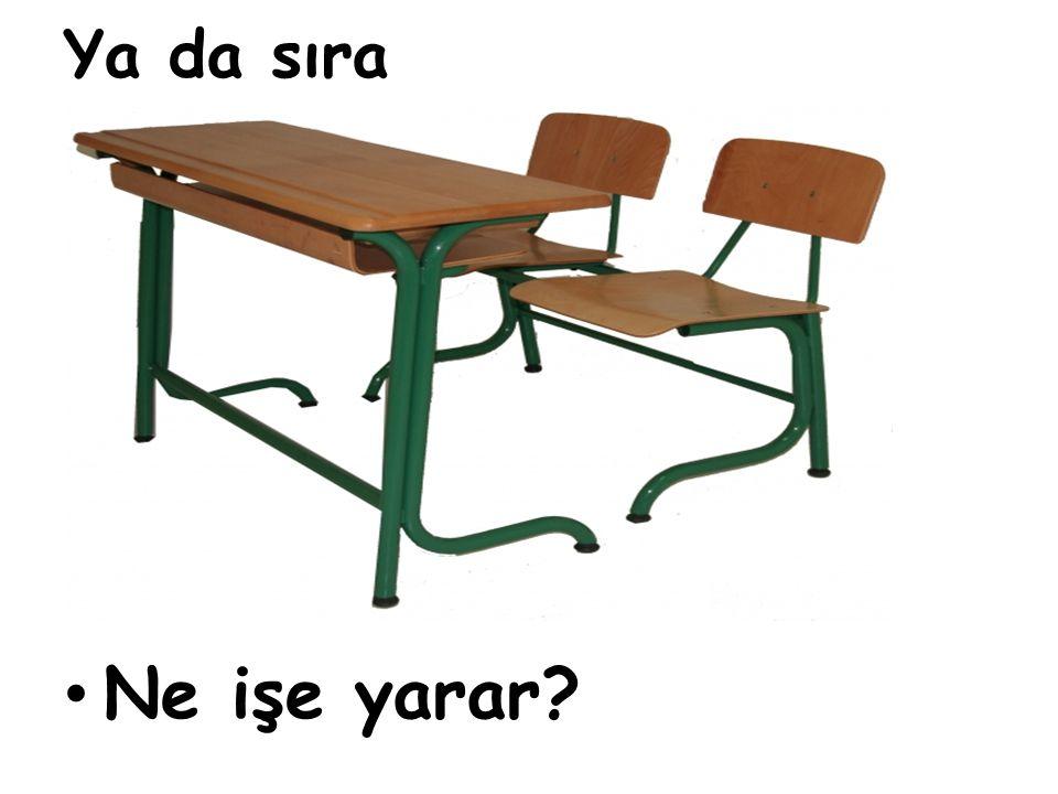 Peki, koltuk niçin üretilmiştir?
