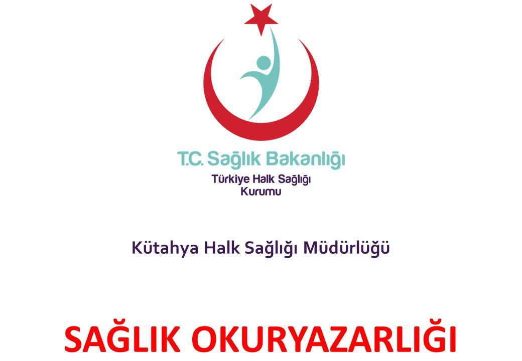 Kütahya Halk Sağlığı Müdürlüğü SAĞLIK OKURYAZARLIĞI