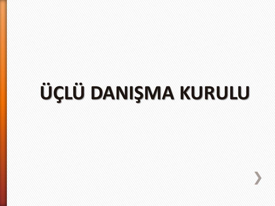ÜÇLÜ DANIŞMA KURULU