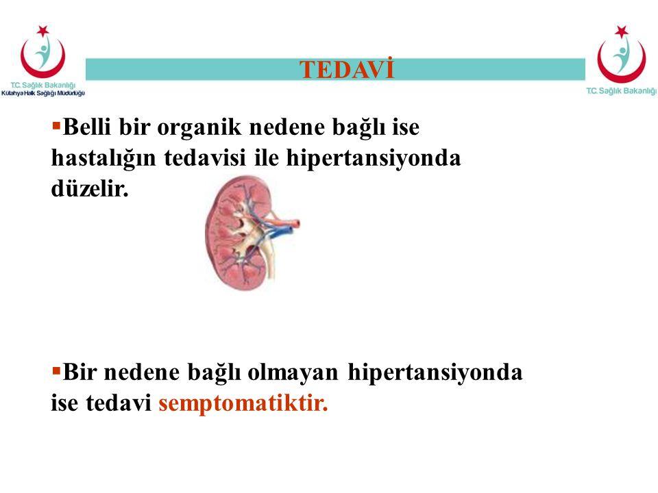  Belli bir organik nedene bağlı ise hastalığın tedavisi ile hipertansiyonda düzelir.  Bir nedene bağlı olmayan hipertansiyonda ise tedavi semptomati