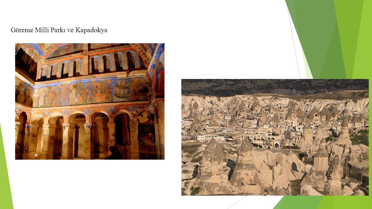 Göreme Milli Parkı ve Kapadokya