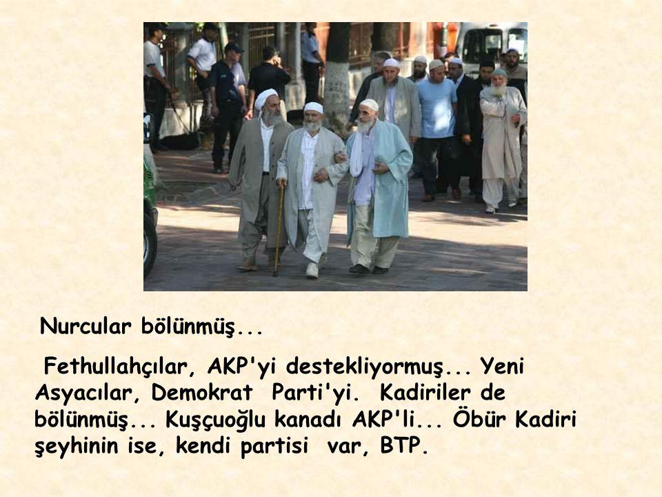 Nurcular bölünmüş...Fethullahçılar, AKP yi destekliyormuş...