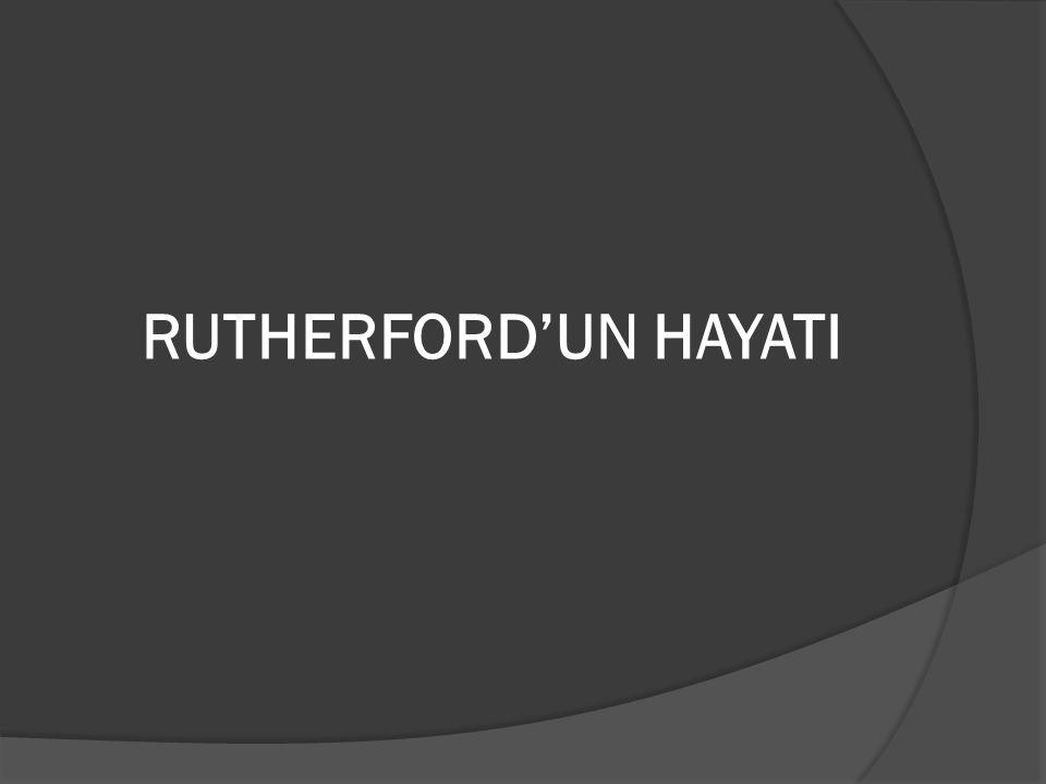  Rutherford 1871'de Yeni Zelanda'ya bağlı Güney Adası'ndaki Nelson kasabası yakınında doğdu.Ailenin on iki çocuğundan dördüncüydü.