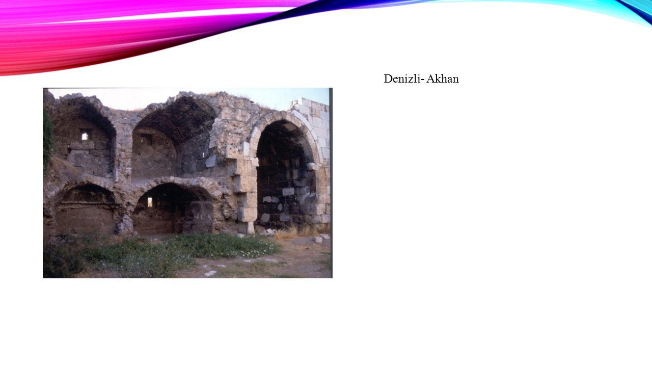 Denizli- Akhan