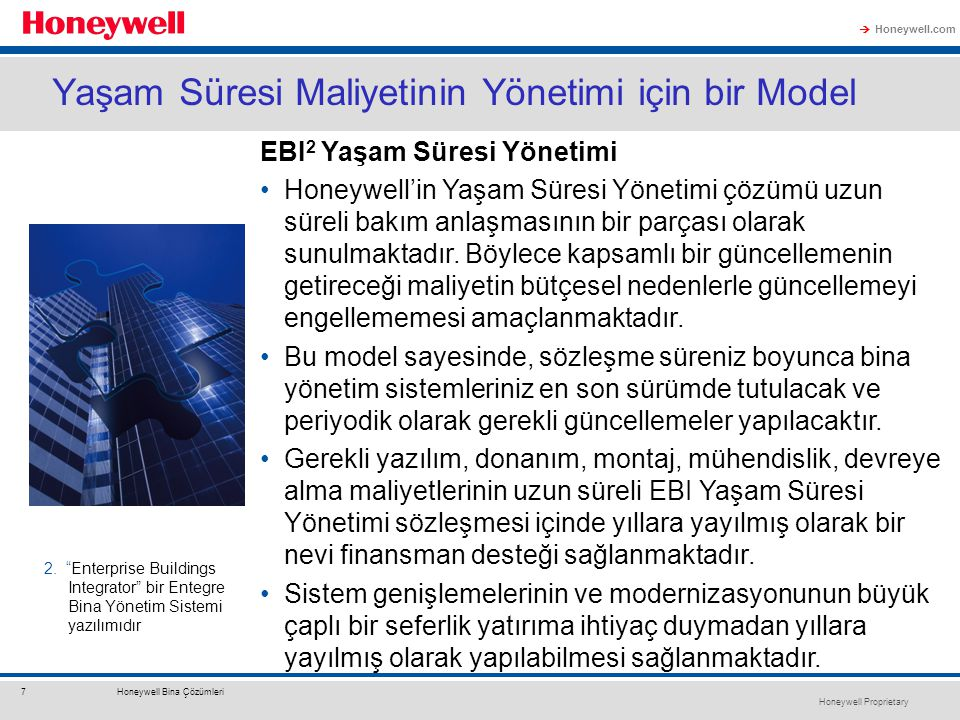 Honeywell Proprietary Honeywell.com  7Honeywell Bina Çözümleri Yaşam Süresi Maliyetinin Yönetimi için bir Model EBI 2 Yaşam Süresi Yönetimi Honeywell