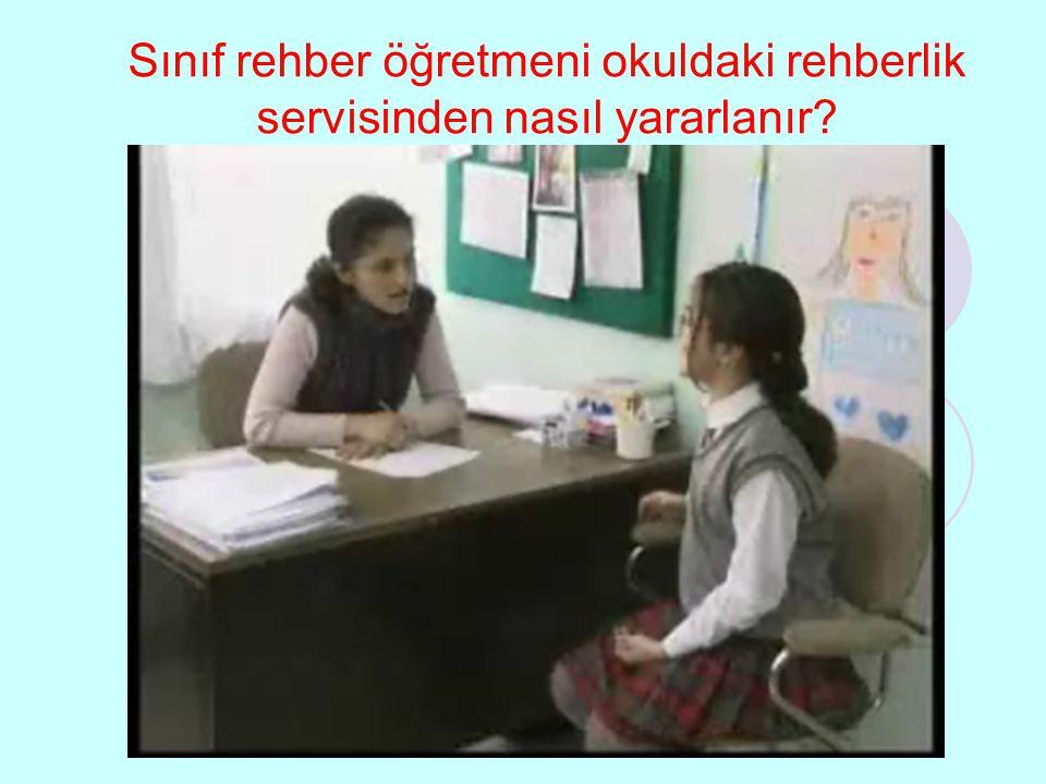 Sınıf rehber öğretmeni okuldaki rehberlik servisinden nasıl yararlanır?