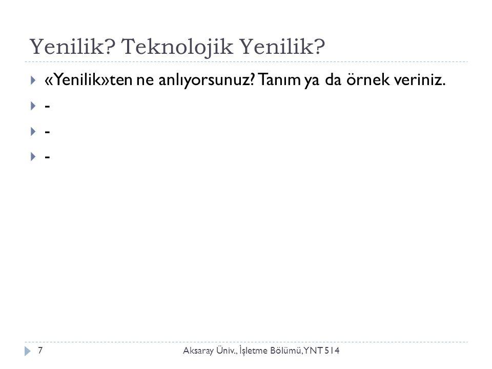 Örnek 1 Aksaray Üniv., İ şletme Bölümü, YNT 5148  Arçelik Telve- Geleneksel Türk Kahvesi Pişirme Makinesi: Tasarım dünyasının en seçkin ödüllerinden iF Tasarım Ödülü'nü kazandı.