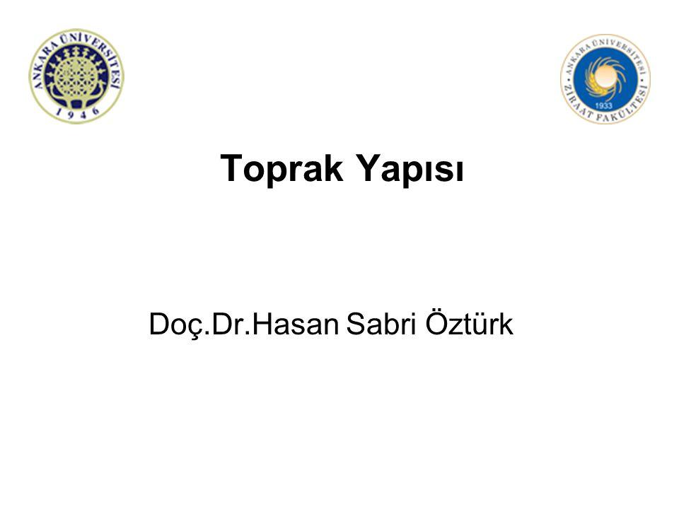 Toprak Yapısı Doç.Dr.Hasan Sabri Öztürk