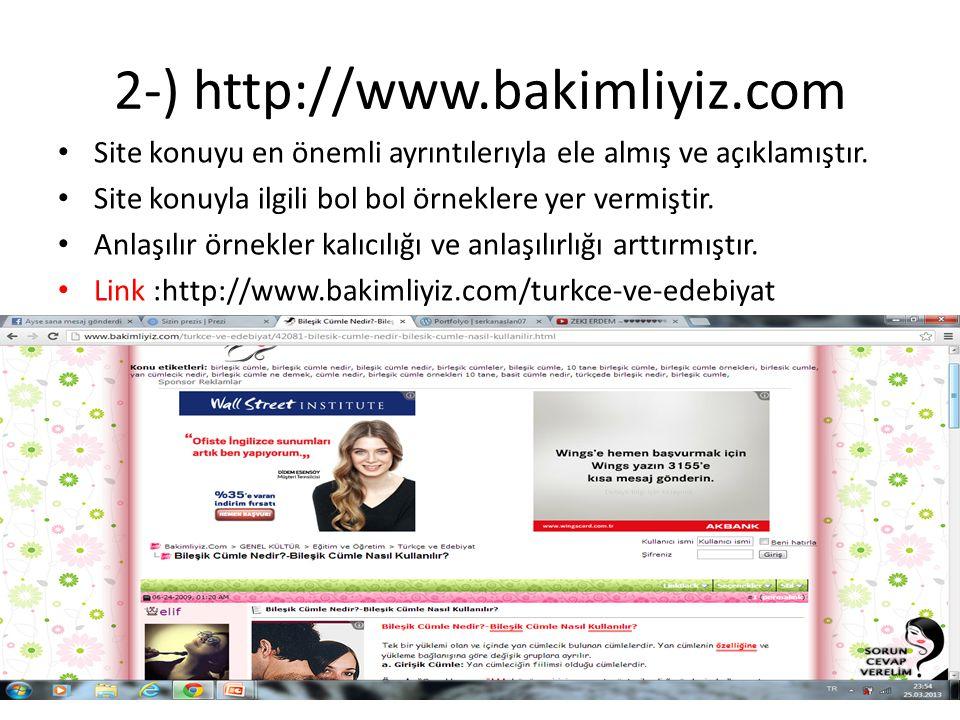 2-) http://www.bakimliyiz.com Site konuyu en önemli ayrıntılerıyla ele almış ve açıklamıştır.