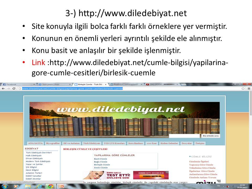3-) http://www.diledebiyat.net Site konuyla ilgili bolca farklı farklı örneklere yer vermiştir.