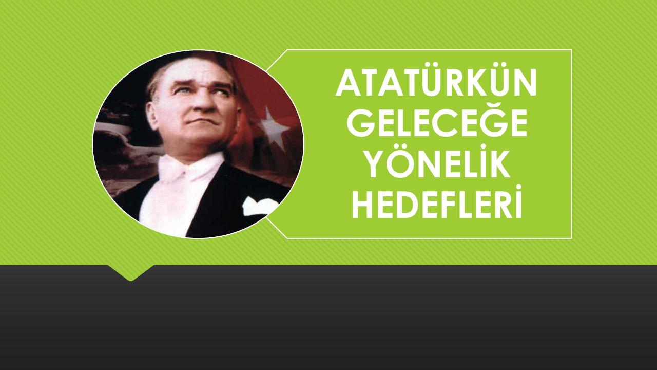  Atatürk ün Türk gençliğine yüklediği sorumluluklarda zamanla bir değişim olmuş mudur.