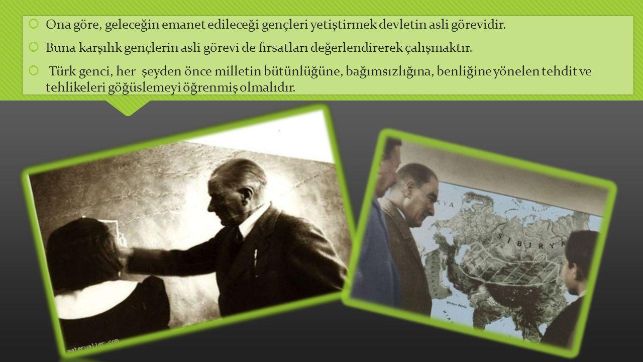  Türk milletinin şan, şeref ve büyüklükleriyle dolu tarihinden güç almalıdır.