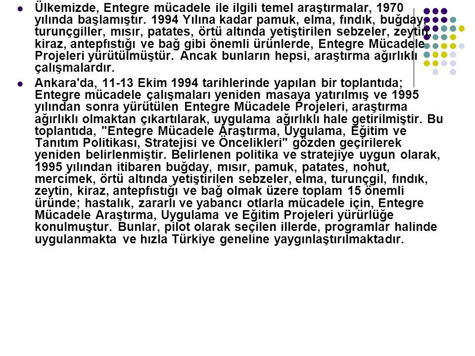 Ülkemizde, Entegre mücadele ile ilgili temel araştırmalar, 1970 yılında başlamıştır.