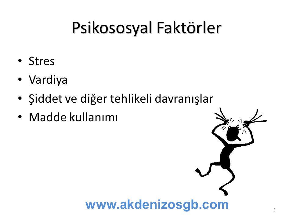 Psikososyal Faktörler Stres Vardiya Şiddet ve diğer tehlikeli davranışlar Madde kullanımı www.akdenizosgb.com 3