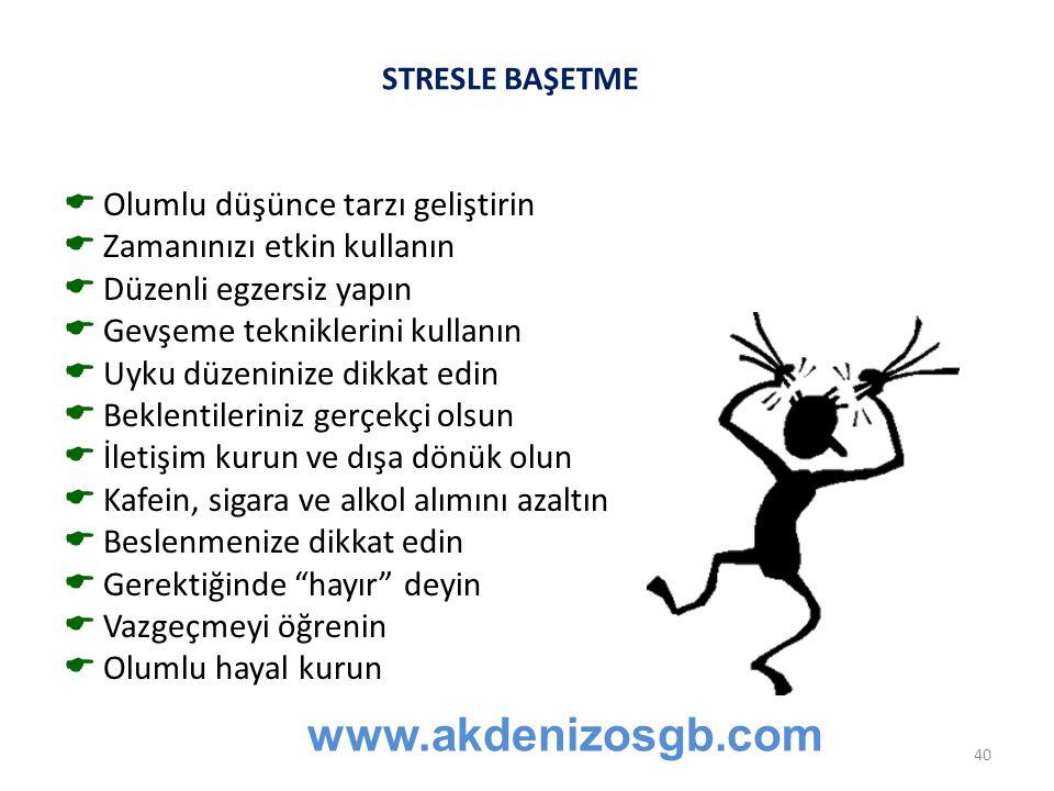 STRESLE BAŞETMEerme Nitelik ve nicelik  Olumlu düşünce tarzı geliştirin  Zamanınızı etkin kullanın  Düzenli egzersiz yapın  Gevşeme tekniklerini k