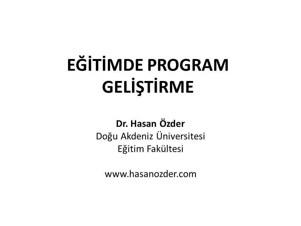EĞİTİMDE PROGRAM GELİŞTİRME Dr.