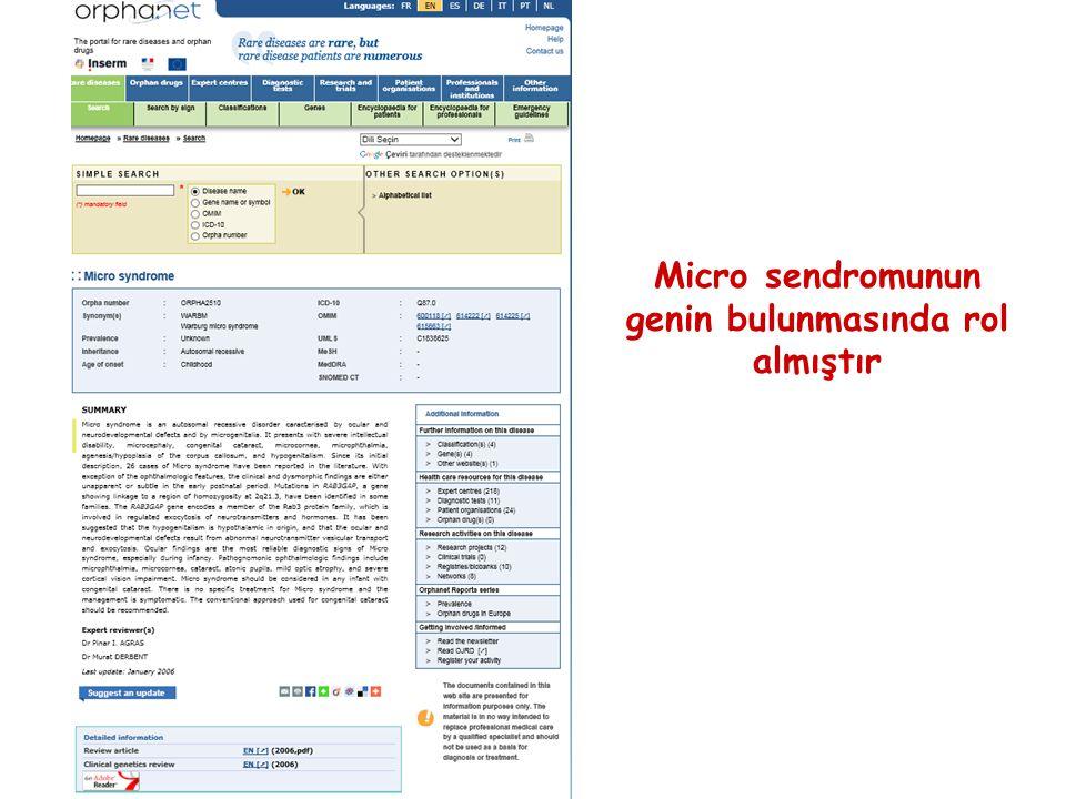 Micro sendromunun genin bulunmasında rol almıştır