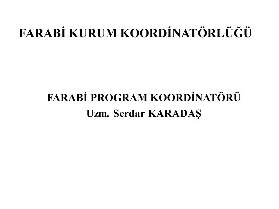 ÖĞRENCİLER İÇİN ADIM ADIM FARABİ Farabi Programında 2 Aşama çok önemlidir.
