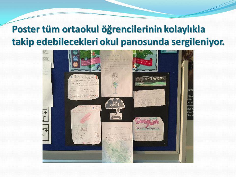Poster tüm ortaokul öğrencilerinin kolaylıkla takip edebilecekleri okul panosunda sergileniyor.