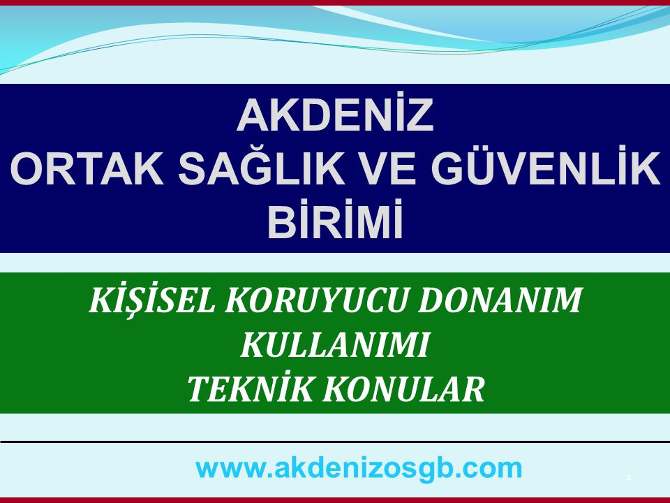 83 İŞ ELDİVENİ KULLANINIZ WWW.AKDENİZOSGB.COM