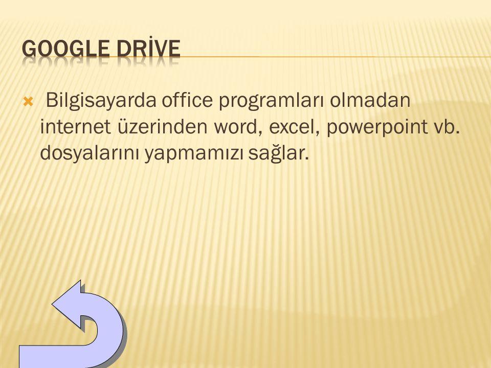  Bilgisayarda office programları olmadan internet üzerinden word, excel, powerpoint vb.