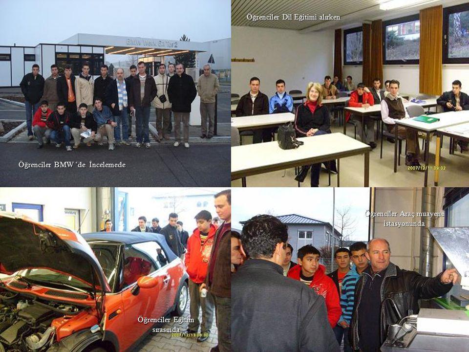 53 Öğrenciler BMW 'de İncelemede Öğrenciler Dil Eğitimi alırken Öğrenciler Araç muayene istasyonunda Öğrenciler Eğitim sırasında