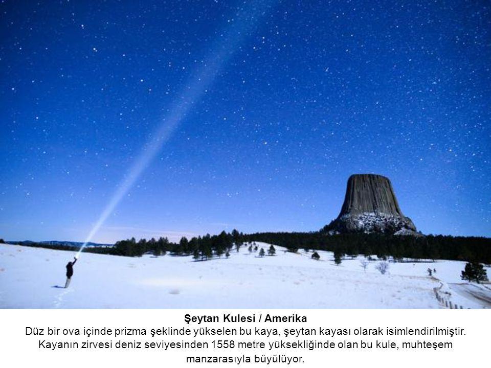 Şeytan Kulesi / Amerika Düz bir ova içinde prizma şeklinde yükselen bu kaya, şeytan kayası olarak isimlendirilmiştir.
