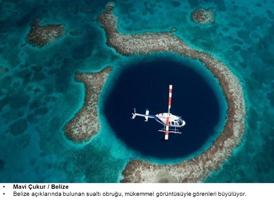 Mavi Çukur / Belize Belize açıklarında bulunan sualtı obruğu, mükemmel görüntüsüyle görenleri büyülüyor.