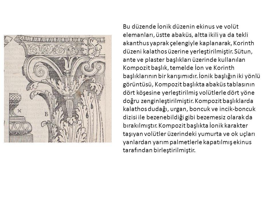 Bu düzende İonik düzenin ekinus ve volüt elemanları, üstte abaküs, altta ikili ya da tekli akanthus yaprak çelengiyle kaplanarak, Korinth düzeni kalat