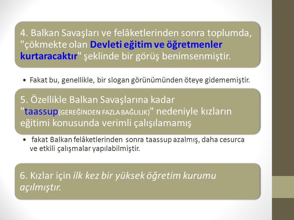 4. Balkan Savaşları ve felâketlerinden sonra toplumda,