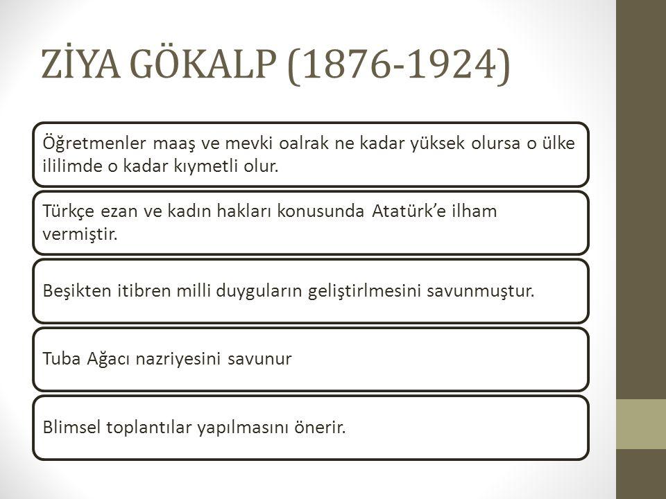 Öğretmenler maaş ve mevki oalrak ne kadar yüksek olursa o ülke ililimde o kadar kıymetli olur. Türkçe ezan ve kadın hakları konusunda Atatürk'e ilham