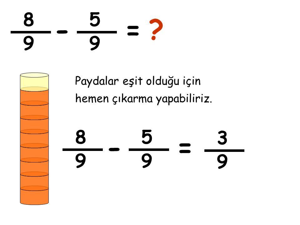 3 5 - 3 10 = 3 6 += Ekrandaki şekillere ait kesirleri yazıp, çıkarma işlemini yapalım.