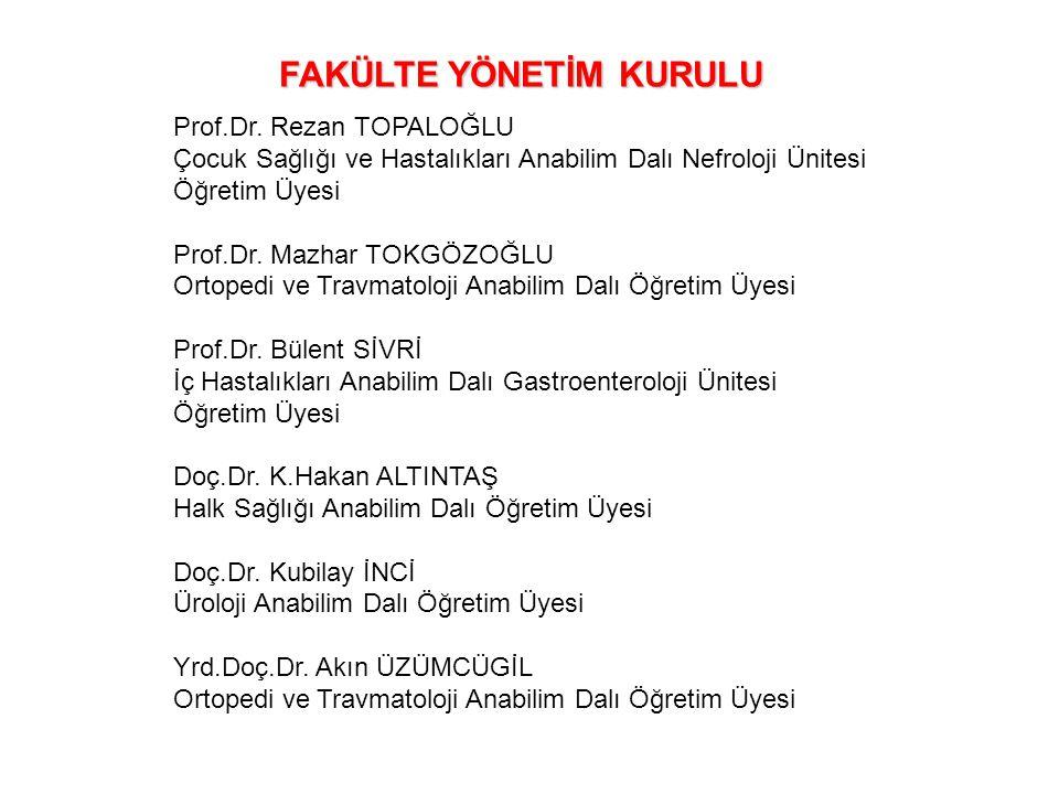 Prof.Dr. Rezan TOPALOĞLU Çocuk Sağlığı ve Hastalıkları Anabilim Dalı Nefroloji Ünitesi Öğretim Üyesi Prof.Dr. Mazhar TOKGÖZOĞLU Ortopedi ve Travmatolo