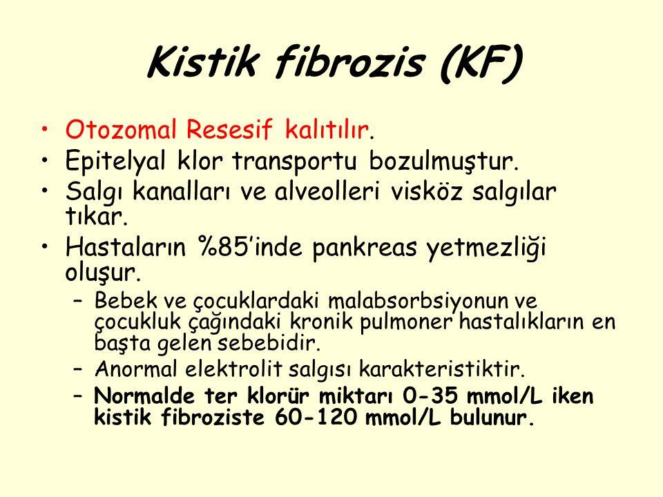 Kistik fibrozis (KF) Otozomal Resesif kalıtılır. Epitelyal klor transportu bozulmuştur. Salgı kanalları ve alveolleri visköz salgılar tıkar. Hastaları