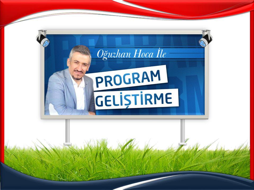 Program Geliştirme – Eğitim Durumları www.oguzhanhoca.com