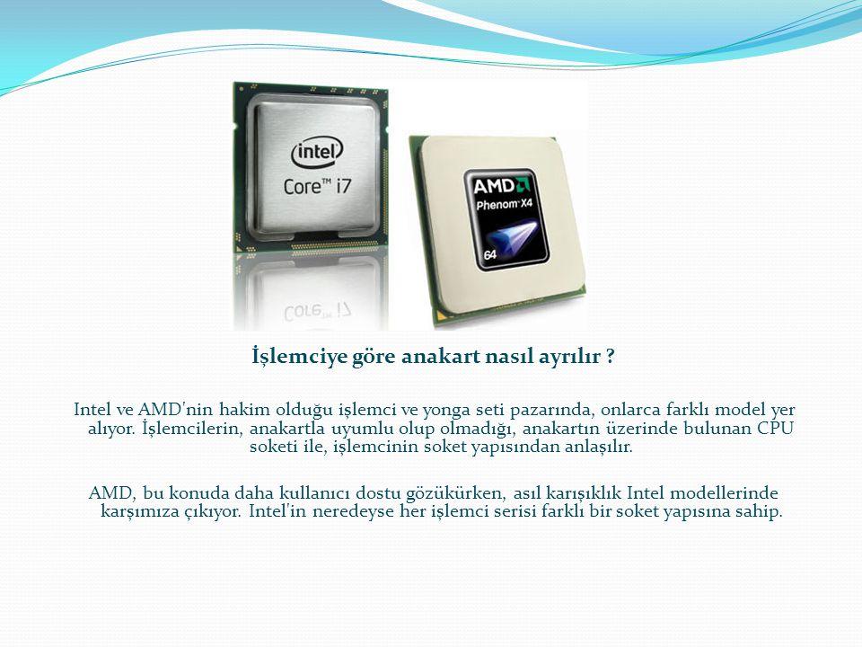İşlemciye göre anakart nasıl ayrılır ? Intel ve AMD'nin hakim olduğu işlemci ve yonga seti pazarında, onlarca farklı model yer alıyor. İşlemcilerin, a