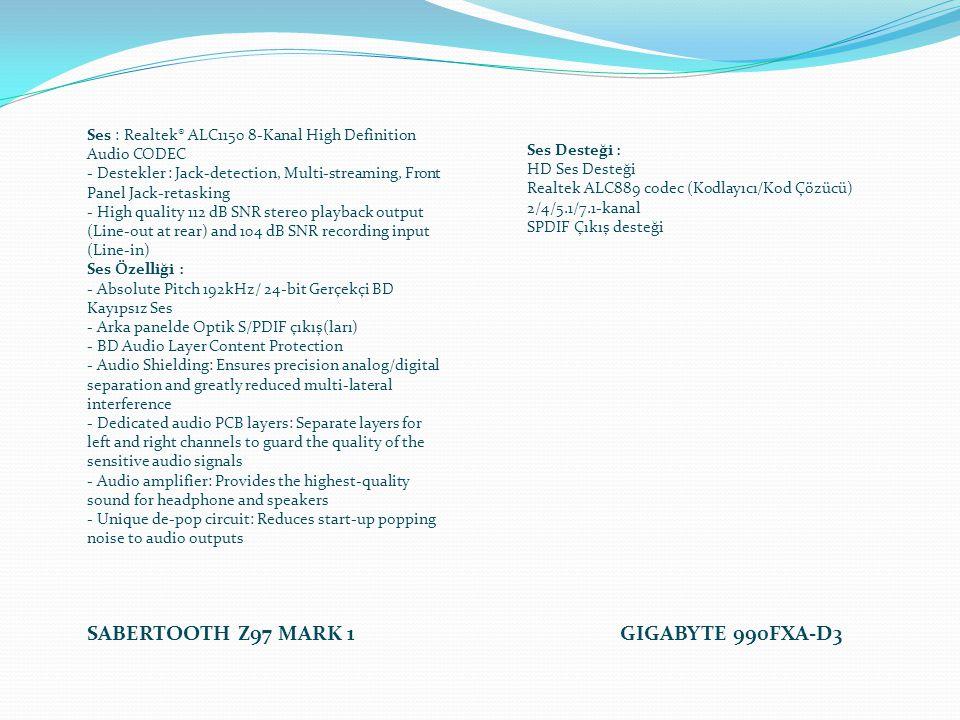 Ses : Realtek® ALC1150 8-Kanal High Definition Audio CODEC - Destekler : Jack-detection, Multi-streaming, Front Panel Jack-retasking - High quality 11