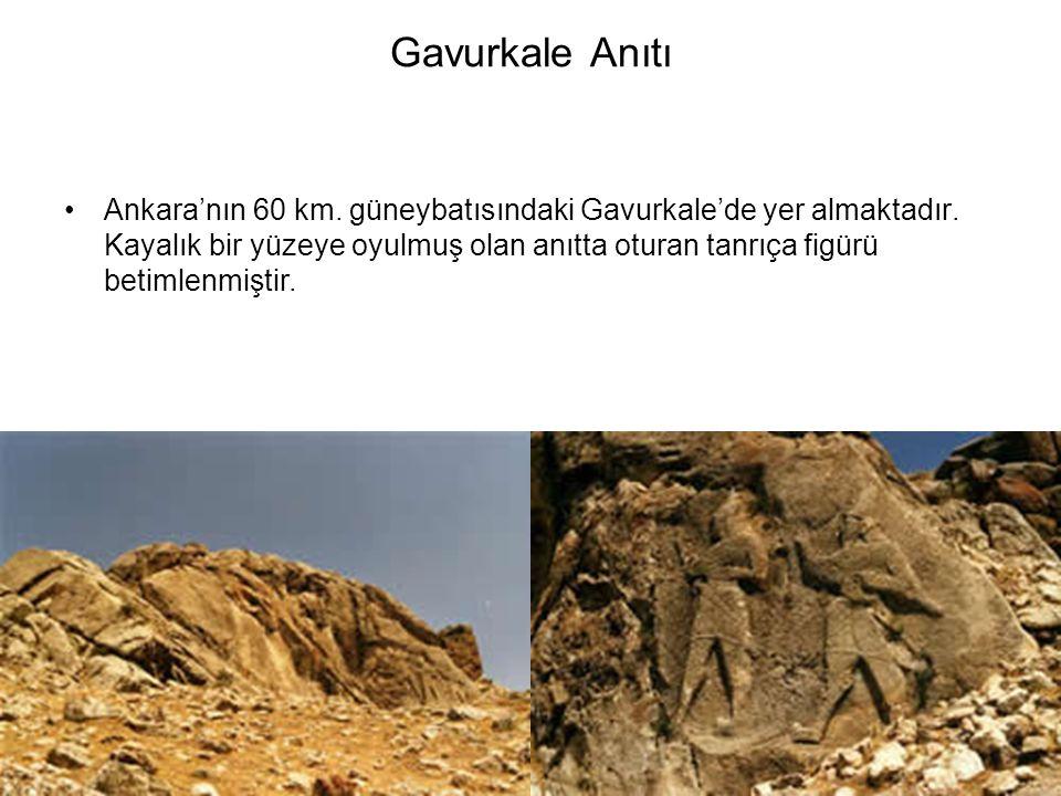 Gavurkale Anıtı Ankara'nın 60 km.güneybatısındaki Gavurkale'de yer almaktadır.