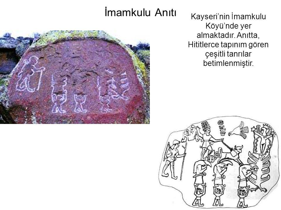 İmamkulu Anıtı Kayseri'nin İmamkulu Köyü'nde yer almaktadır.