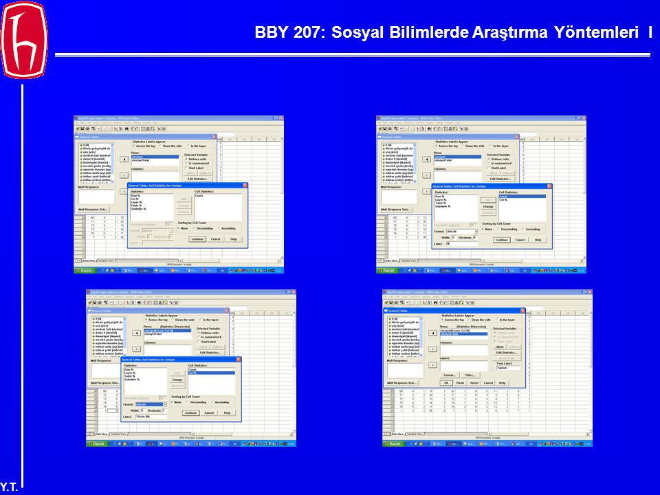 BBY 207: Sosyal Bilimlerde Araştırma Yöntemleri I Y.T. Tablo 4