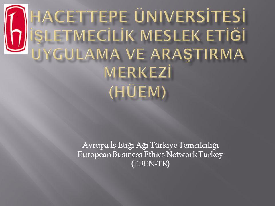Avrupa İş Etiği Ağı Türkiye Temsilciliği European Business Ethics Network Turkey (EBEN-TR)