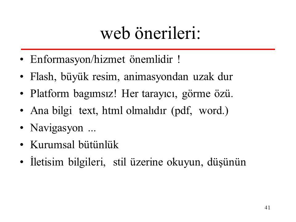 41 web önerileri: Enformasyon/hizmet önemlidir .
