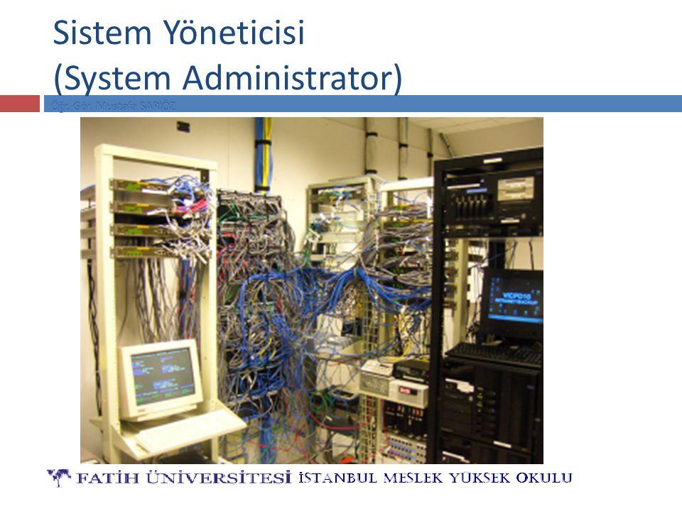 Sistem Yöneticisi (System Administrator)