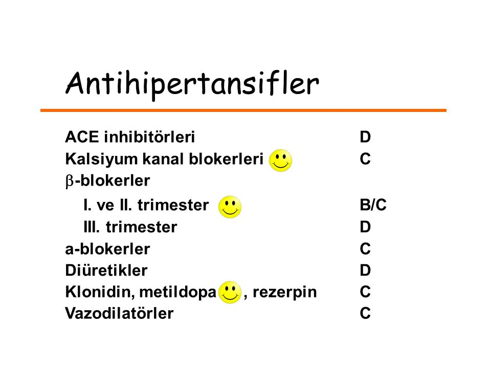 Antihipertansifler ACE inhibitörleriD Kalsiyum kanal blokerleri C  -blokerler I.
