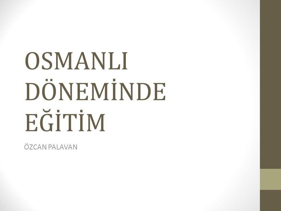 1869 Maarif-i Umumiye Nizamnamesi Yapılan değişiklikle klasik Osmanlı medrese eğitiminden vazgeçilerek ilk kez yeni bir eğitim nizamnamesi hazırlanmıştır.