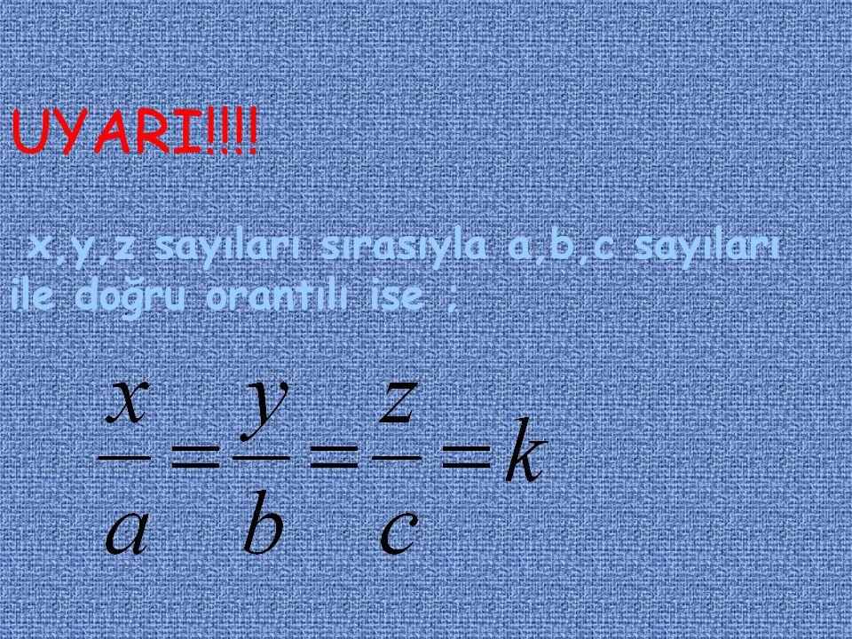 1)DOĞRU ORANTI x ve y doğru orantılı ise; veya