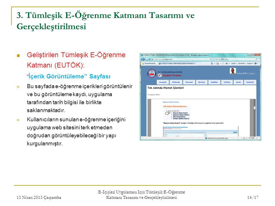 """3. Tümleşik E-Öğrenme Katmanı Tasarımı ve Gerçekleştirilmesi Geliştirilen Tümleşik E-Öğrenme Katmanı (EUTÖK): """" İçerik Görüntüleme"""" Sayfası  Bu sayfa"""